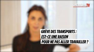Grève des transports : peut on ne pas aller travailler ?